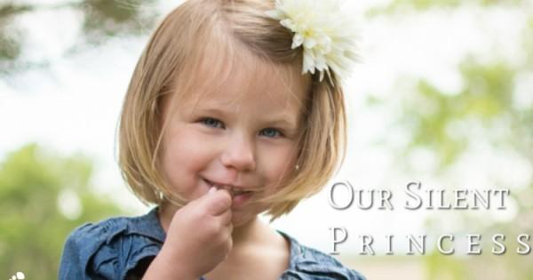 Our Silent Princess