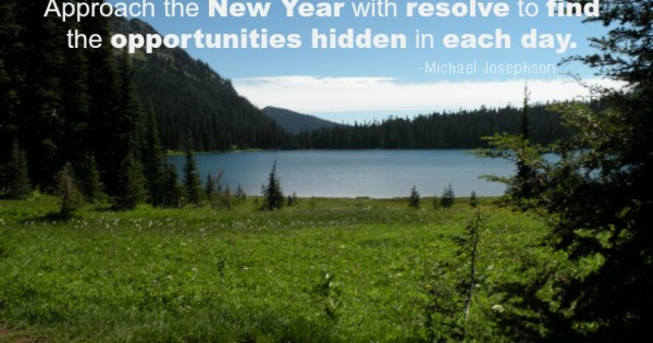 Resolve to Find Opportunities in Each Day
