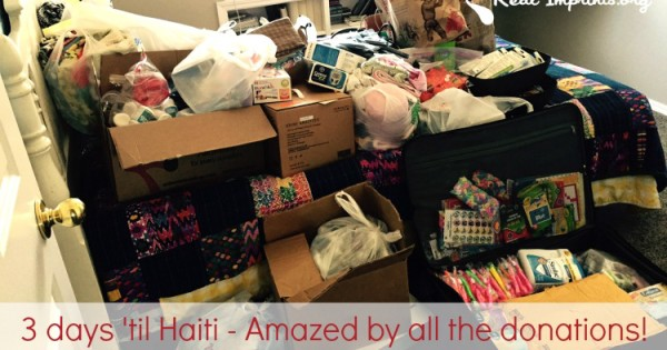 3 Days Until Haiti – Amazed at All the Donations