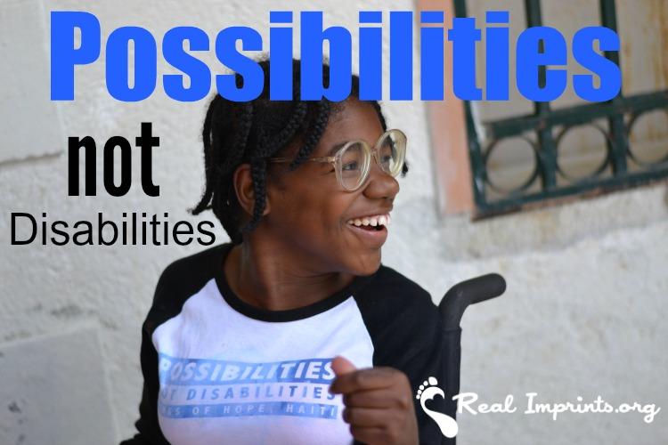 Possibilities Not Disabilities