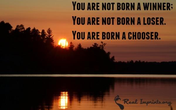 Born a Chooser