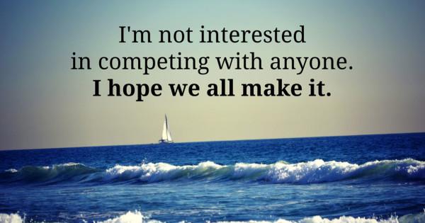 I Hope We All Make It