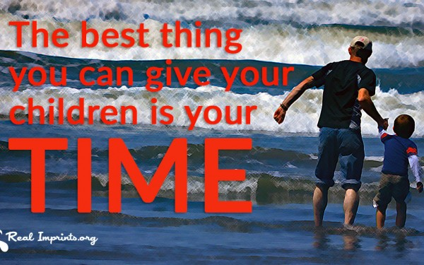 Give Your Children Your Time