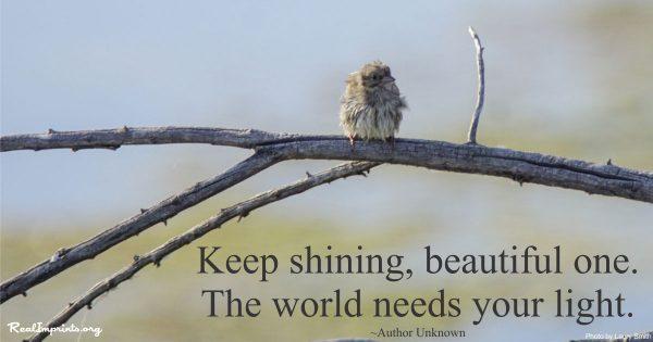Keep Shining Beautiful One!